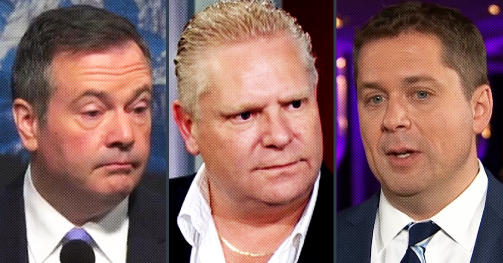 Doug Ford is Mad at Jason Kenney and Andrew Scheer For Making Him Look Like a Bad Premier: Report